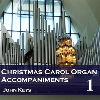 Core Christmas Organ Accompaniments Download MP3s