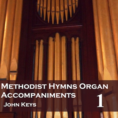 Methodist Hymns Organ Accompaniments CDs